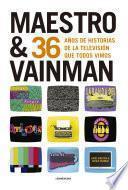 Maestro & Vainman
