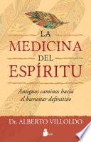 Medicina del espritu/ One Spirit Medicine