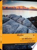 Medio ambiente y política turística en México Tomo I: Ecología, biodiversidad y desarrollo turístico
