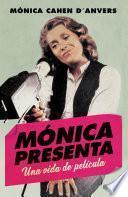 Mónica presenta