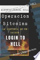 Operacion Bitcoins: Login to HELL