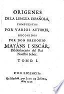 Origenes De La Lengua Española, Compuestos Por Varios Autores