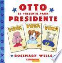 Otto se presenta para presidente