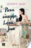 Para siempre, Lara Jean (Edición mexicana)