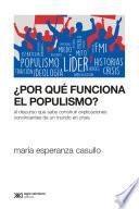 ¿Por qué funciona el populismo?
