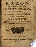 Razon de entrar en Portugal las tropas españolas como amigas y sin-razon de recibirlas como enemigas