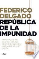 República de la impunidad
