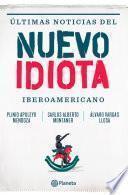 Ultimas noticias del nuevo idiota Iberoamericano