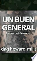 Un Buen General