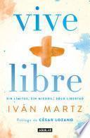 Vive + libre