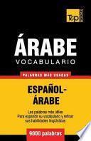 Vocabulario Espanol-Arabe - 9000 Palabras Mas Usadas