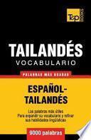 Vocabulario Español-Tailandés - 9000 Palabras Más Usadas